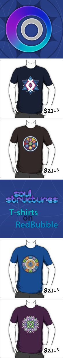 My tee designs. More to come! :)  http://www.redbubble.com/people/soulstructures/collections/171072-soul-structures-mandalas?product_type=t-shirt
