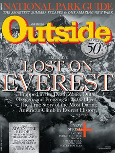 Outsiders magazine is the magazine Jon Krakauer wrote for. His whole trip was based on the article he was writing for the magazine. The article focused on his experience of climbing Mount Everest and the large storm.