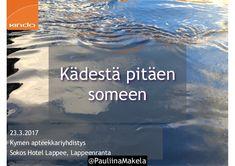 @pauliinamakela Kädestä pitäen someen -peruskoulutus 23.3.2017 Kymen apteekkariyhdistys, Sokos Hotel Lappee, Lappeenranta. Kouluttajana ja innostajana toimi Kinda Oy:n viestintäkouluttaja Pauliina Mäkelä.  Illan aikana käsiteltyjä teemoja olivat * Läsnäolo sosiaalisessa mediassa * Miksi käytän sosiaalista mediaa? * Mitä hyötyä ja mahdollisuuksia sosiaalinen media tarjoaa? * sekä kävimme yhdessä työpajassa läpi: Facebook, Twitter, Instagram, Snapchat ja LinkedIn -palveluiden perusteita. Sosiaalinen Media, Community Manager, Snapchat, Digital Marketing, Pokemon, Social Media, Facebook, Twitter, Instagram