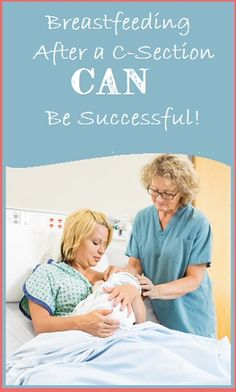 Breastfeeding After a C-Section CAN Be Successful!