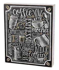Take a look at this Coffee Collage Chalk Box Sign today!