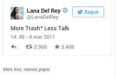 Frase da Lana Del Rey 12