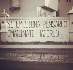 Si emociona pensarlo imagínate hacerlo #accion