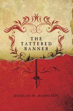 The Tattered Banner, by Duncan M. Hamilton | The 12 Greatest Fantasy Books Of The Year