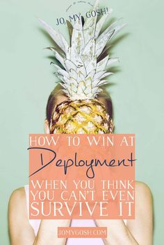 Find your person for deployment. Thank me later.