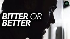 BITTER or BETTER - YOU CHOOSE! Best Motivational Videos, Business Motivational Quotes, Motivational Speeches, Business Quotes, Motivation Success, Morning Motivation, Success Quotes, Entrepreneur Inspiration, Entrepreneur Quotes