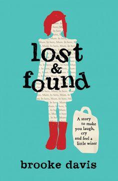 Brooke Davis - Lost & Found - Hachette Australia Great Books, New Books, Books To Read, Amazing Books, Book Club Books, Book Lists, Book Nerd, Brooke Davis, Seven Years Old