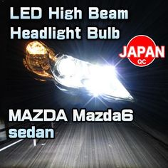 LED High Beam Headlight Bulb 2 Pieces For MAZDA Mazda6 sedan 2014-up