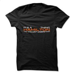 Hamilton Thing Only - #tshirt organization #hoodie for teens. PURCHASE NOW => https://www.sunfrog.com/Names/Hamilton-Thing-Only-veqam.html?68278