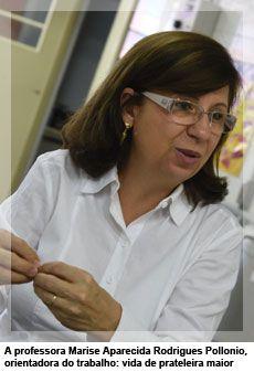 A professora Marise Aparecida Rodrigues Pollonio, orientadora do trabalho: vida de prateleira maior