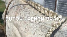 "How to ""Horse Braiding "" Tutorial ( Dutch French Braid ) Horse Mane Braids, Horse Hair Braiding, Dutch French Braid, French Braids, Tail Braids, Side Braids, Box Braids, Braided Hairstyles Tutorials, Braid Hairstyles"