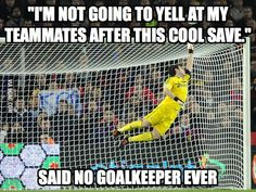 Discover and share Funny Soccer Goalie Quotes. Explore our collection of motivational and famous quotes by authors you know and love. Soccer Pro, Soccer Goalie, Good Soccer Players, Play Soccer, Soccer Stuff, Soccer Tips, Soccer Cleats, Morgan Soccer, Nike Soccer