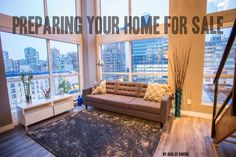 A few tips on preparing your home for sale from a Vancouver realtor! De-clutter, create curb appeal, space and lighting and more!