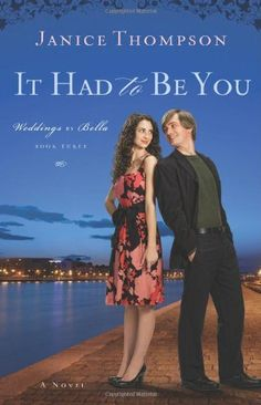 It Had to Be You (Weddings by Bella, Book 3) by Janice Thompson. $6.00. Save 60%!