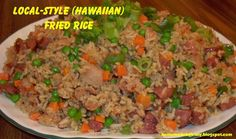 One of the best things about growing up in Hawaii is the variety of food. One of my favorites is fried rice, and there are so many variation...