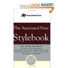 AP Stylebook = the bible when it comes to journalism
