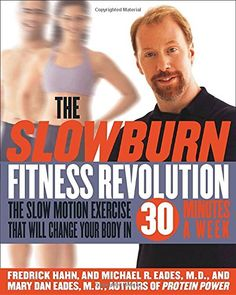 The Slow Burn Fitness Revolution: The Slow Motion Exercise That Will Change Your Body in 30 Minutes a Week >>> Continue to the product at the image link.