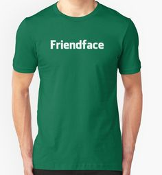 The official Friendface social networking t-shirt from The IT Crowd season 3, episode 5: Friendface | #expandabubble