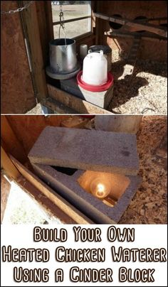 Build a Cinder Block Waterer Heater to Keep Your Chooks' Water from Freezing During the Winter! Backyard Chicken Coops, Chicken Coop Plans, Building A Chicken Coop, Diy Chicken Coop, Chickens Backyard, Chicken Ideas, Chicken Garden, Chicken Tractors, Chicken Water Heater