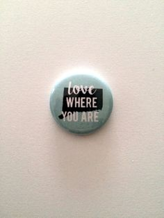 Love Where You Are pin Connecticut by evacherie on Etsy