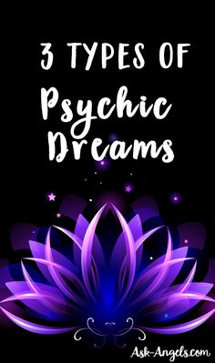 Psychic Dreams- The 3 Types