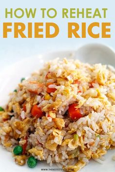 Want to know how to reheat fried rice? Take a look at this short guide that shows the best way to reheat fried rice using the microwave, oven & stovetop How To Reheat Rice, Rice In The Oven, Microwave Oven, Kitchen Hacks, Fried Rice, Food Hacks, Cooking Tips, Sweet Treats, Favorite Recipes