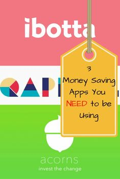 3 Money Saving Apps You Need to Be Using | Ibotta, Qapital, Acorns | How to save money for traveling using these three money saving apps.