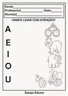 dicas de atividades infantis com as vogais Preschool Learning Activities, Preschool Printables, Pre Primary School, Math For Kids, Kids Education, Phonics, Professor, Kindergarten, Language