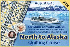 Stitchin' Heaven Travel: North to Alaska Quilt Cruise 2014 August 8 - 15, 2014