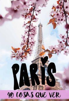 40 cosas que ver y hacer en París Viera, Travel Advice, Ideas Originales, Tours, Poster, Sign, Google, The World, Honeymoons