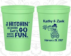 The Hitchin is Done Lets go have some fun, Wedding Favor Plastic Cups, Barn Wedding Cups, Rustic Wedding Cups, stadium cups (89)