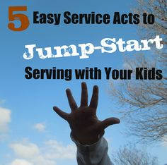 Pennies of Time: 5 Easy Service Acts to Jump-Start Serving with Your Kids