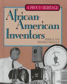 African American Inventors (Proud Heritage)…