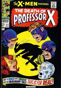 "The Uncanny X-Men (1963) No. 42 ... ""The Death of Professor X"""