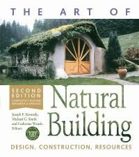 """Read """"The Art of Natural Building-Revised and Updated Design, Construction, Resources"""" by available from Rakuten Kobo. The popularity of natural building has grown by leaps and bounds, spurred by a grassroots desire for housing that is hea. Natural Building, Green Building, Building A House, Cob Building, Building Code, Earth Bag Homes, Tadelakt, Natural Homes, Mother Earth News"""