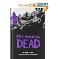 The Walking Dead Book 5: Robert Kirkman, Charlie Adlard, Cliff Rathburn: 9781607061717: Amazon.com: Books