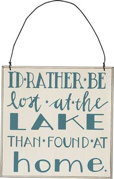 Item # 24116 | Sign - Lost at the Lake | Primitives by Kathy