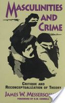 Masculinities and Crime: Critique and Reconceptualization of Theory Critical Theory, Crime, Memes, Books, Movie Posters, Libros, Meme, Book, Film Poster