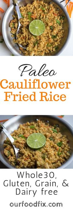 Cauliflower fried rice   Paleo recipes   gluten free recipes   grain free recipes   dairy free recipes   Whole30 recipes   healthy dinner   recipe makeover   vegetarian recipes   one pot meal   leftovers