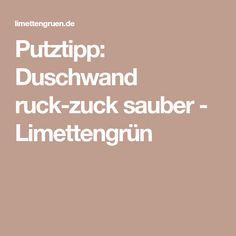 Putztipp: Duschwand ruck-zuck sauber - Limettengrün