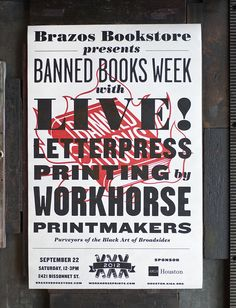 Letterpress Banned Books Poster (2012), design by Spindletop Design for Brazos Bookstore | Workhorse Printmakers | Houston