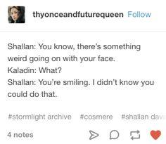 Shallan and Kaladin