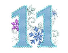 Ice Princess Number 11 Frozen Happy Birthday Cloth Decor Applique Machine Embroidery Design for Girl Creative Cake Decorating, Christmas Alphabet, Numbers Preschool, Ice Princess, Birthday Numbers, Patch Design, Letters And Numbers, Machine Embroidery Designs, Projects To Try