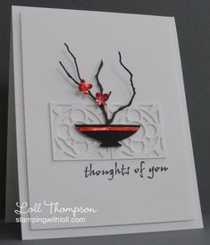 handmade card from Loll Thompson ... ikebana ... vase  with branches on die cut screen panel ... wonderful dimension ... clean and simply delightful ...