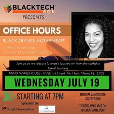 "Join @BlackTechWeek for another rendition of ""Office Hours"" featuring Cherae Robinson and a discussion of the 'Black Travel Movement'"