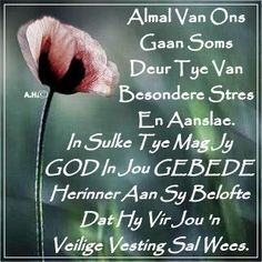 Afrikaanse Quotes, Goeie Nag, Goeie More, Embedded Image Permalink, Christianity, Life Quotes, Inspirational Quotes, Faith, Van