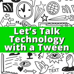 Kids and technology - I thought it would be interesting to get the perspective from my tween 11-year-old on her thoughts on technology. So I sat her down and br