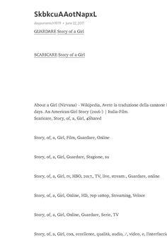 Guardare Story of a Girl film gratis online adesso