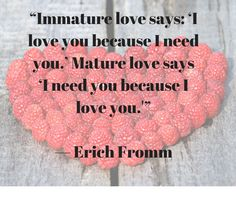 Love quote by Erich Fromm.