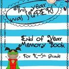 This End of Year Memory Book is a great way to have your students participate in an end of year activity that keeps them busy and productive!  It i...